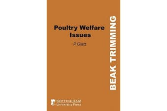 Poultry Welfare Issues: Beak Trimming