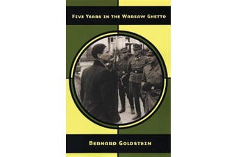 Five Years in the Warsaw Ghetto: The Stars Bear Witness
