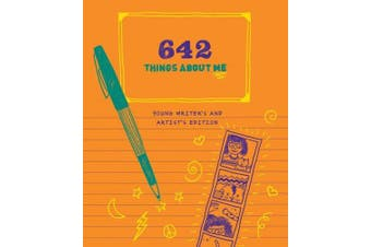 642 Things About Me: Young Writer's and Artist's Edition: 0 (642)