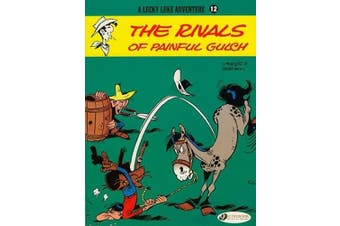 The Rivals of Painful Gulch: Lucky Luke 12 (Lucky Luke Adventures)