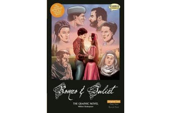 Romeo and Juliet the Graphic Novel: Original Text (Classical Comics)