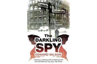 The Darkling Spy (Catesby Series)