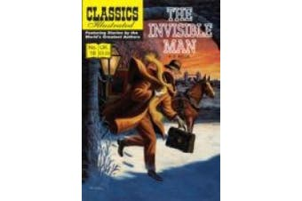 The Invisible Man (Classics Illustrated)