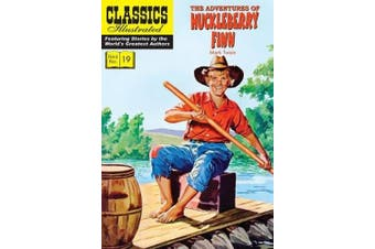 The Adventures of Huckleberry Finn, (Classics Illustrated)