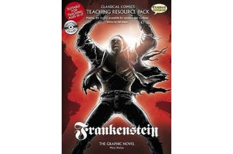 Frankenstein Teaching Resource Pack (Classical Comics Teaching Resource Pack)