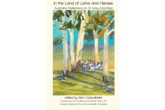 In the Land of Larks and Heroes: Australian Reflections on St Mary MacKillop