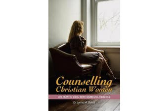 Counselling Christian Women on How to Deal with Domestic Violence