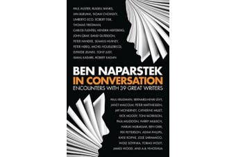 In Conversation: Encounters with 39 Great Writers