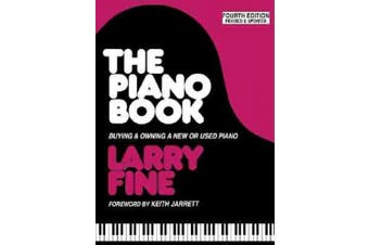 Piano Book: Buying and Owning a New or Used Piano