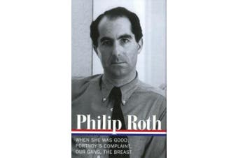 Philip Roth: Novels 1967-1972 (Loa #158): When She Was Good / Portnoy's Complaint / Our Gang / The Breast (Library of America)