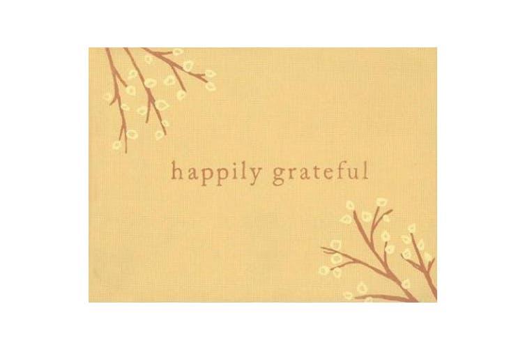 Happily Grateful