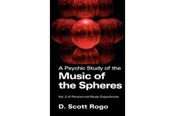 A Psychic Study of the Music of the Spheres
