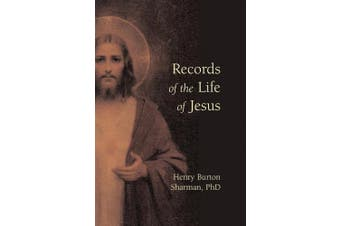 Records of the Life of Jesus