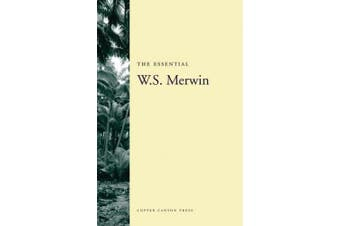 The Essential W.S. Merwin