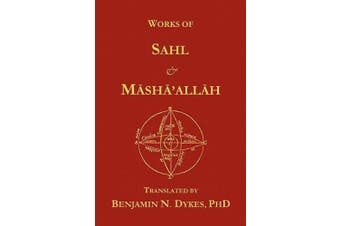 Works of Sahl & Masha'allah