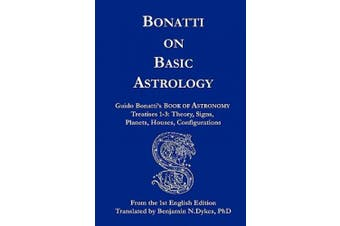Bonatti on Basic Astrology