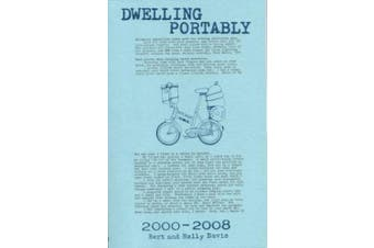 Dwelling Portably 2000 - 2008