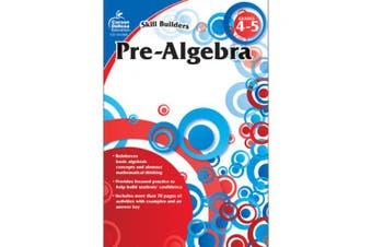 Pre-Algebra, Grade 4-5 (Skill Builders (Carson-Dellosa))