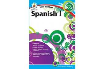 Spanish I, Grades K-5 (Skill Builders