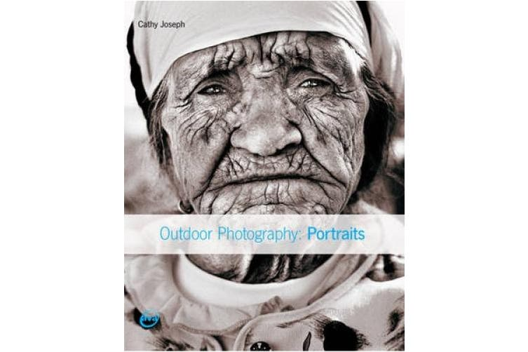 Outdoor Photography: Portraits (Outdoor Photography)