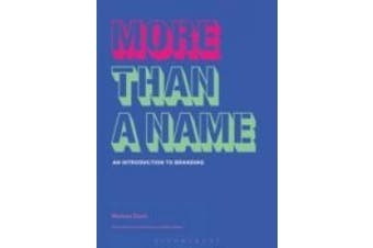 More Than A Name: An Introduction to Branding (Advanced Level)