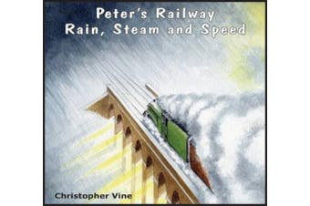 Peter's Railway Rain, Steam and Speed (Peter's Railway)
