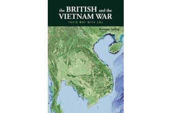 The British and the Vietnam War: Their Way with LBJ