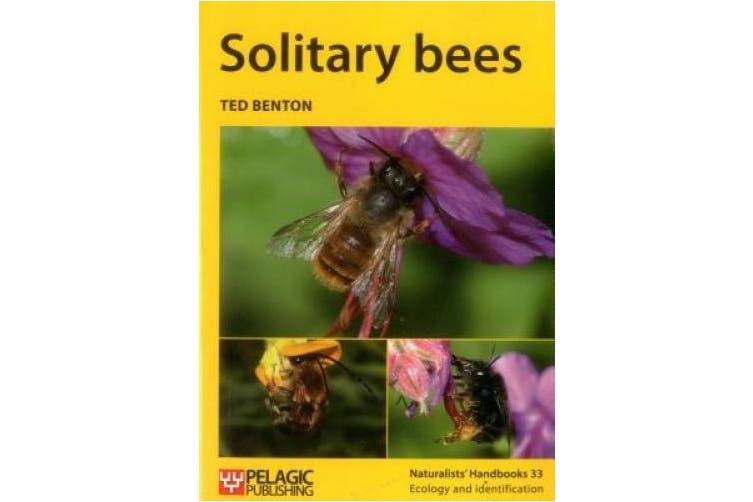 Solitary bees (Naturalists' Handbooks)