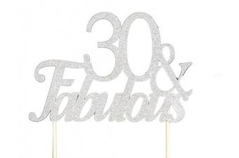 All About Details Silver 30- & -fabulous Cake Topper