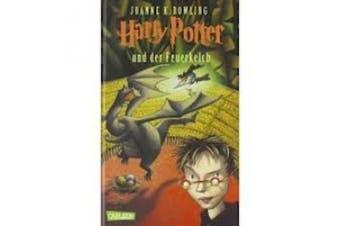 Harry Potter Und Der Feuerkelch [German]