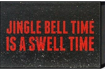 """Artistic Reflections """"Jingle bell time is a swell time"""" Framed Art"""