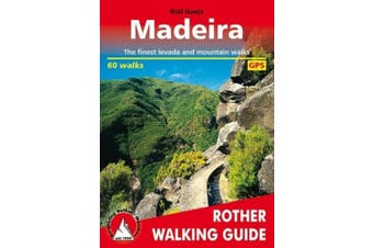 Madeira walking guide 60 walks: 2019