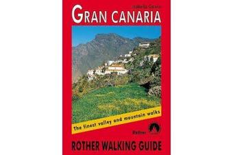 Gran Canaria walking guide 72 walks: 2018