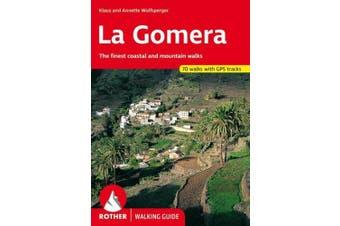 La Gomera walking guide 66 walks: 2017
