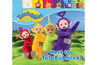 Meet the Teletubbies! (Teletubbies) [Board book]