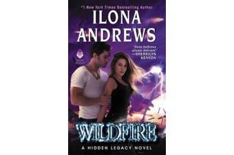 Wildfire: A Hidden Legacy Novel (Hidden Legacy)
