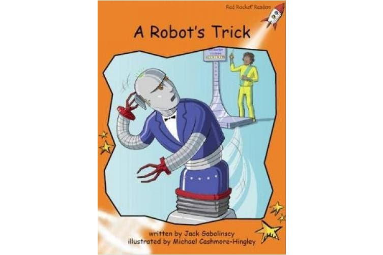 A Robot's Trick (Red Rocket Readers)
