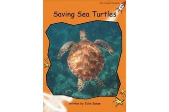 Saving Sea Turtles (Red Rocket Readers)