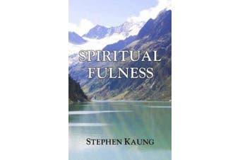 Spiritual Fulness