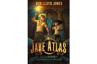 Jake Atlas and the Tomb of the Emerald Snake (Jake Atlas)