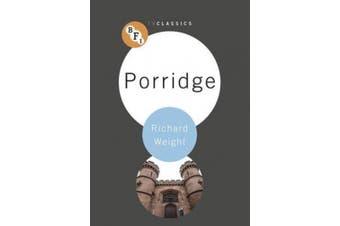 Porridge (BFI TV Classics)