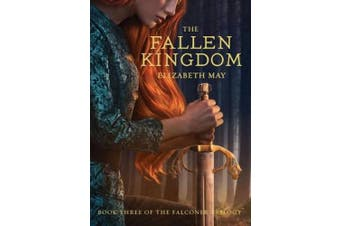 The Fallen Kingdom: Book Three of the Falconer Trilogy (Young Adult Books, Fantasy Novels, Trilogies for Young Adults)