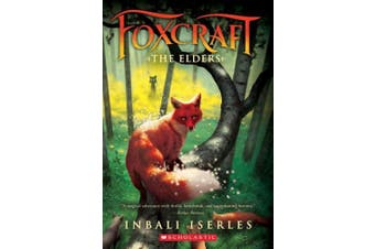 The Elders (Foxcraft, Book 2), Volume 2 (Foxcraft)