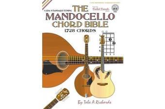 The Mandocello Chord Bible: Cgda Standard Tuning 1,728 Chords