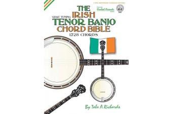 The Irish Tenor Banjo Chord Bible: GDAE Irish Tuning 1,728 Chords