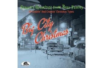 Big City Christmas - 30 Groovin' and Croonin' Christmas Tunes