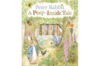 Peter Rabbit: A Peep-Inside Tale [Board book]
