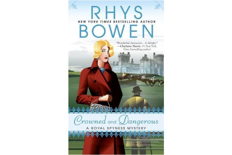 Crowned and Dangerous (Royal Spyness Mystery)