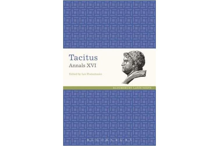 Tacitus Annals XVI (Latin Texts)