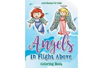 Angels In Flight Above Coloring Book